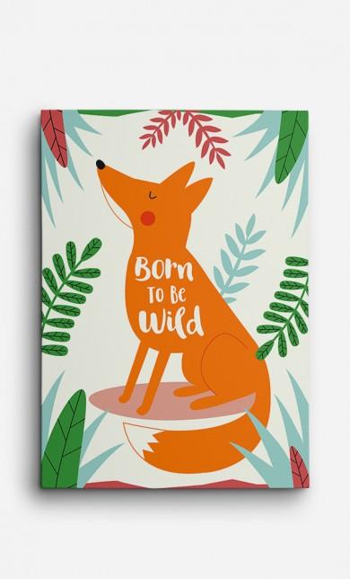 Toile Fox Born to be Wild