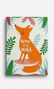 Toile Fox Born to be Wild