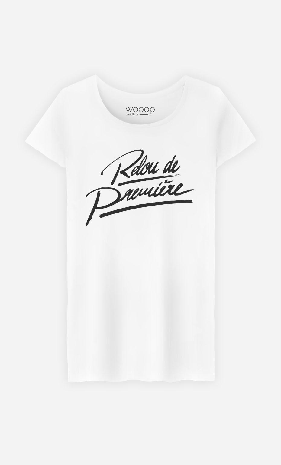 T-Shirt Femme Relou de Première