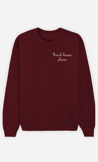 Sweat Bordeaux French Kisses Please - Brodé