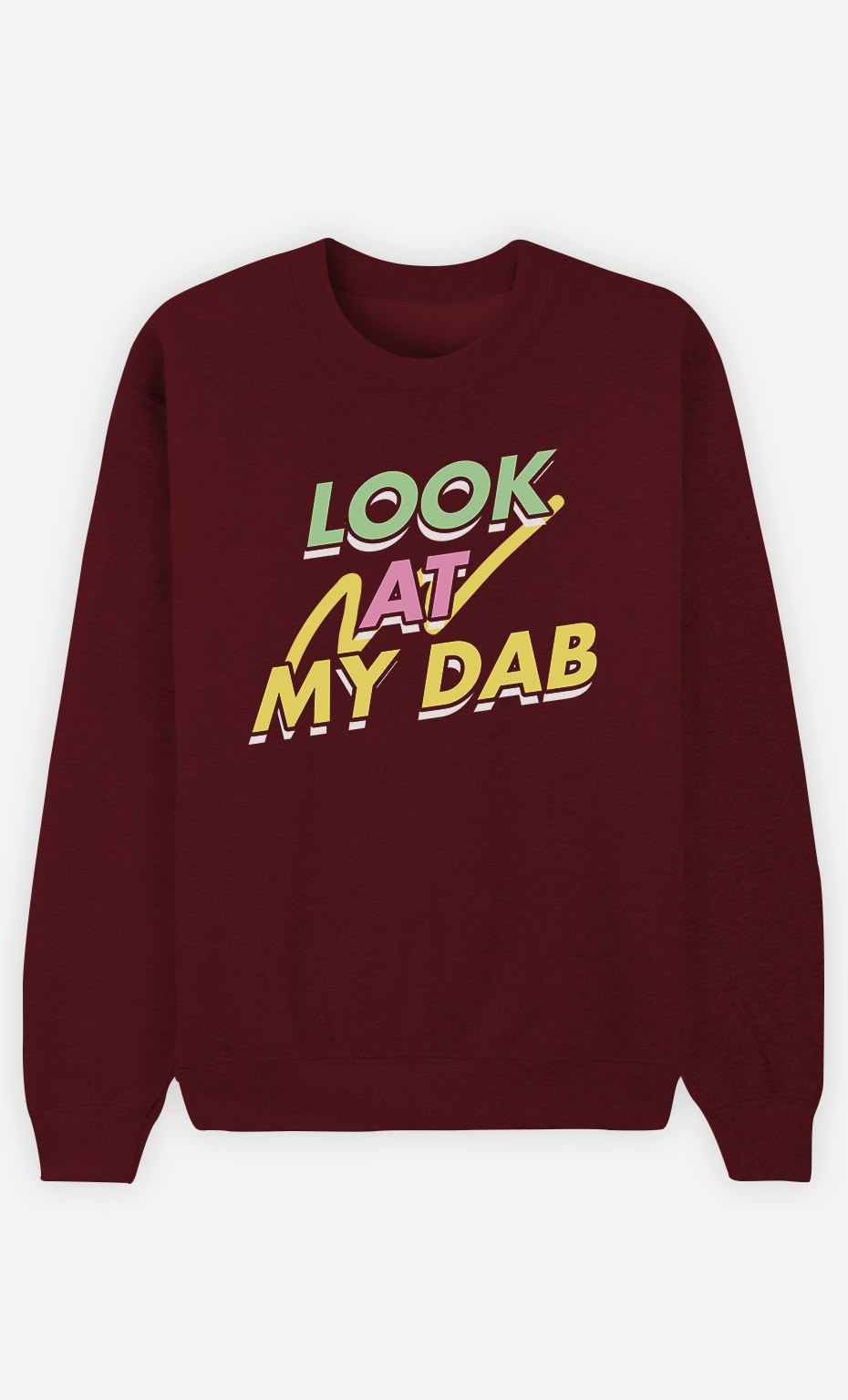 Sweat Bordeaux Look at My Dab