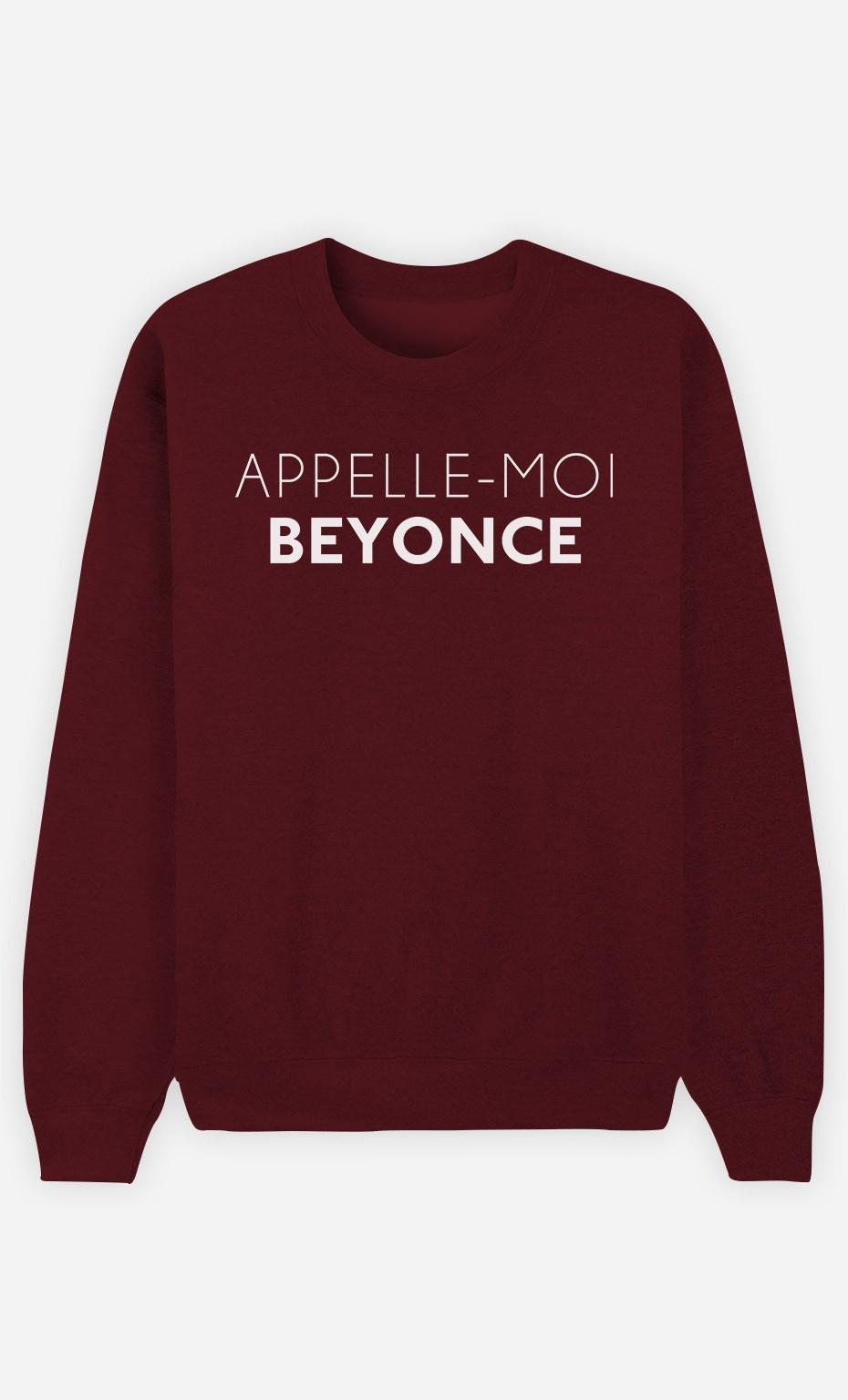 Sweat Femme Appelle-Moi Beyoncé
