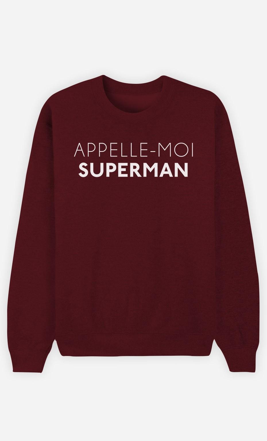 Sweat Bordeaux Appelle-Moi Superman