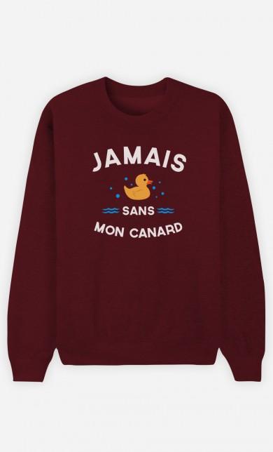 Sweat Bordeaux Jamais Sans Mon Canard