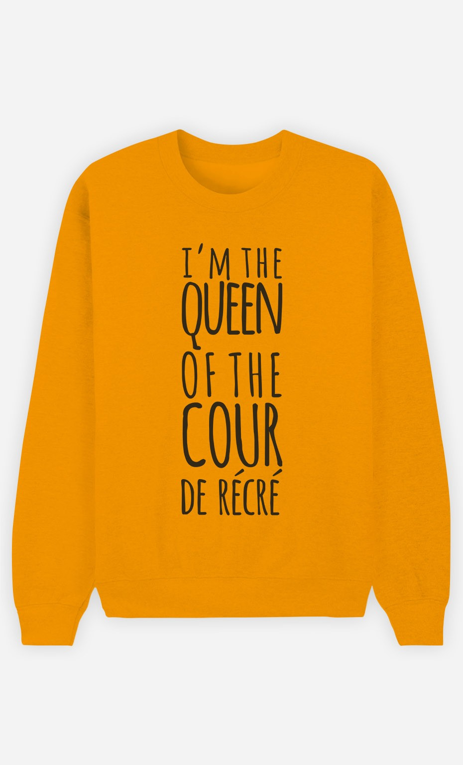 Sweat Moutarde Queen of the Cour