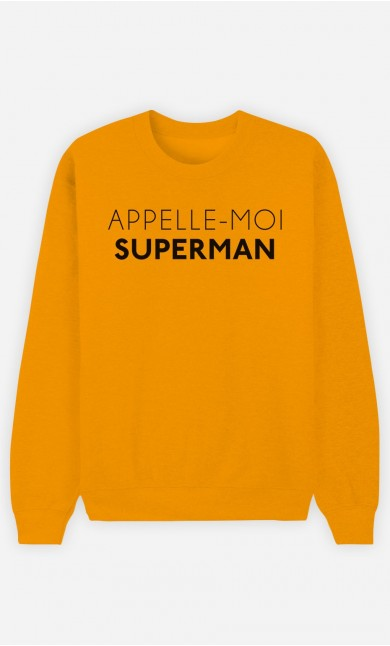 Sweat Moutarde Appelle-Moi Superman