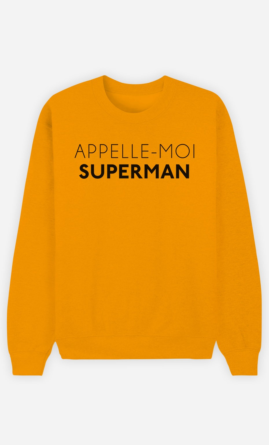 Sweat Homme Appelle-Moi Superman