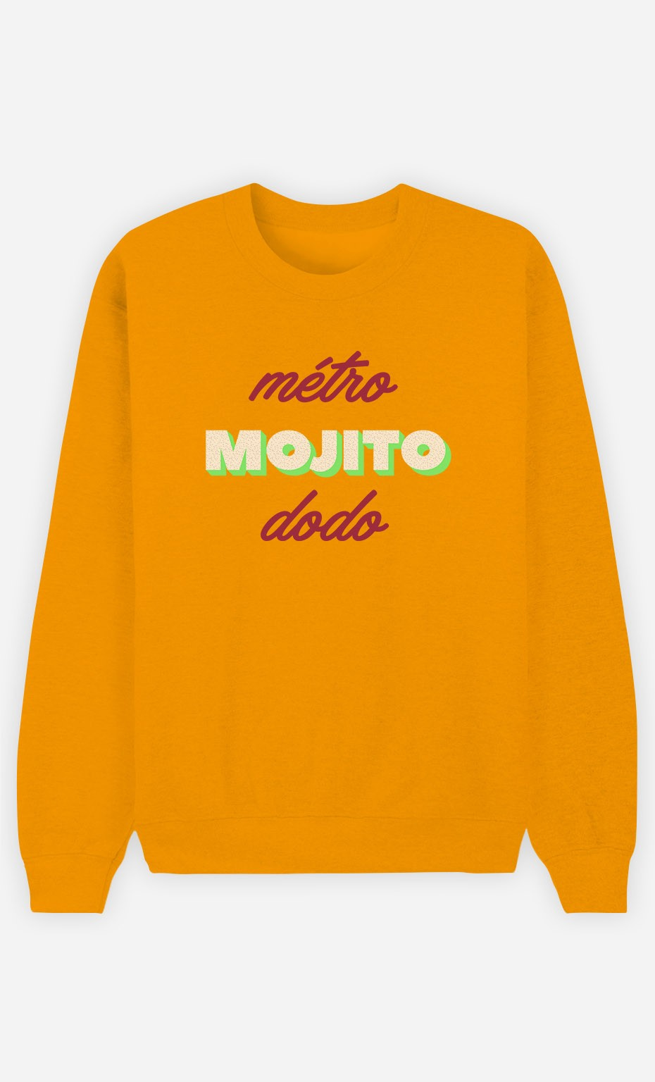 Sweat Moutarde Métro Mojito Dodo
