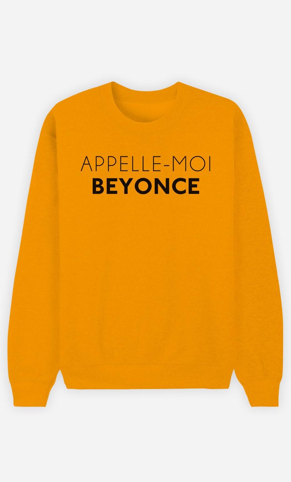 Sweat Moutarde Appelle-Moi Beyoncé