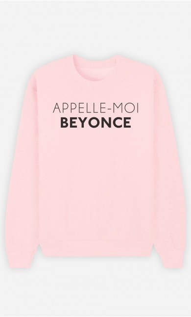 Sweat Rose Appelle-Moi Beyoncé