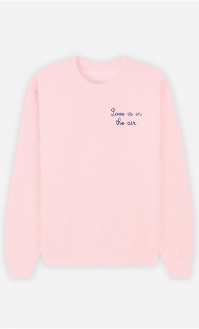 Sweat Femme Love is in The Air - Brodé