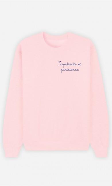 Sweat Femme Impatiente et Parisienne - Brodé