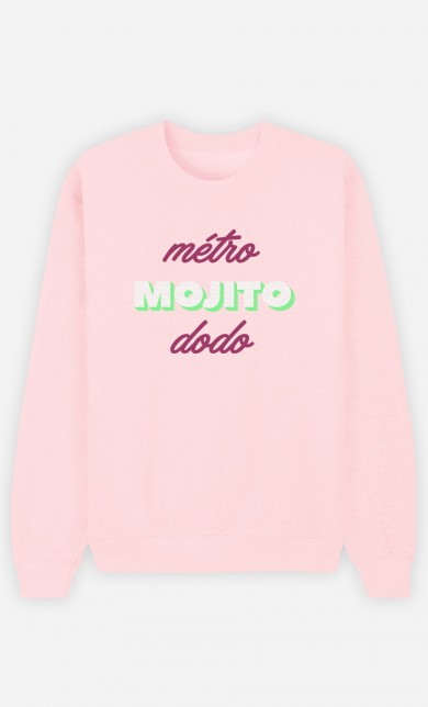 Sweat Rose Métro Mojito Dodo