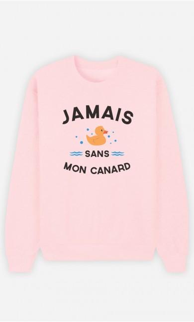 Sweat Rose Jamais Sans Mon Canard