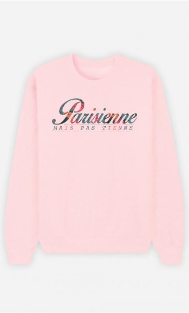 Sweat Femme Parisienne Mais Pas Tienne