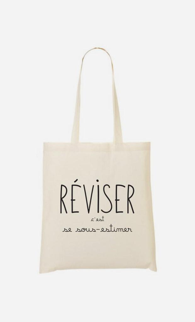Tote Bag Réviser c'est se Sous-estimer