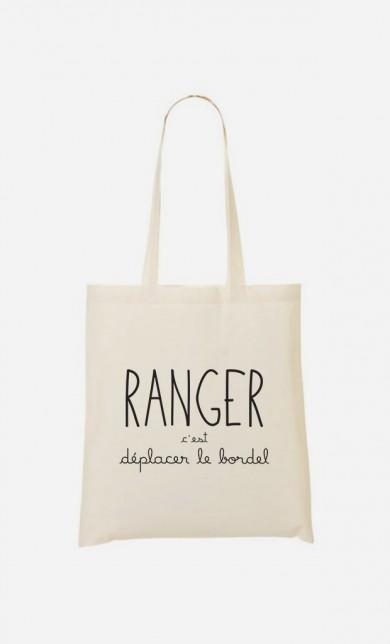 Tote Bag Ranger c'est Déplacer le Bordel