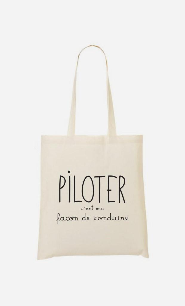 Tote Bag Piloter c'est ma Façon de Conduire