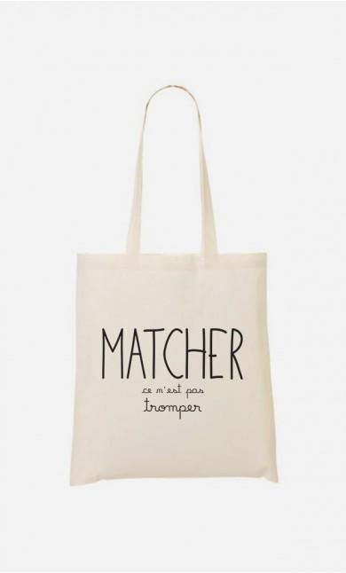 Tote Bag Matcher ce n'est pas Tromper