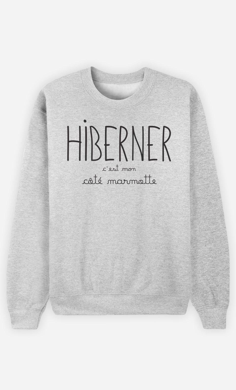 Sweat Hiberner c'est mon Côté Marmotte