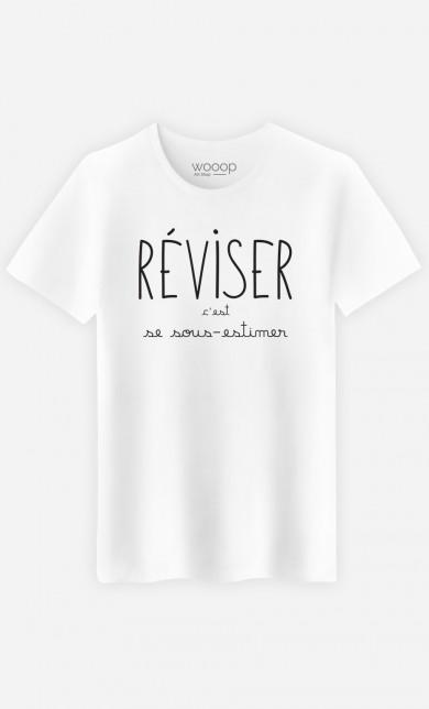 T-Shirt Réviser c'est se Sous-estimer