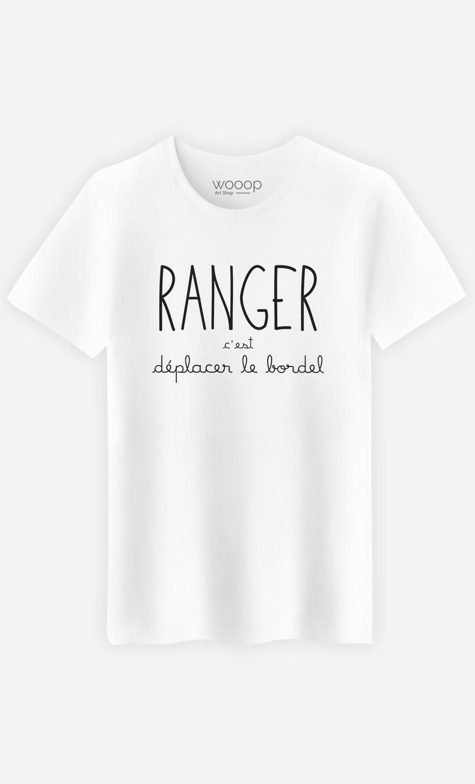 T-Shirt Homme Ranger c'est Déplacer le Bordel