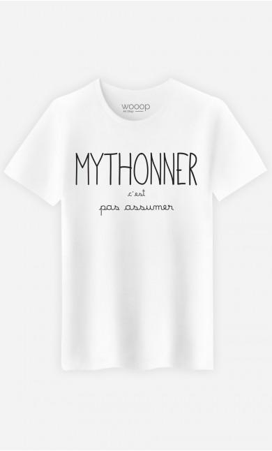T-Shirt Homme Mythoner c'est pas Assumer