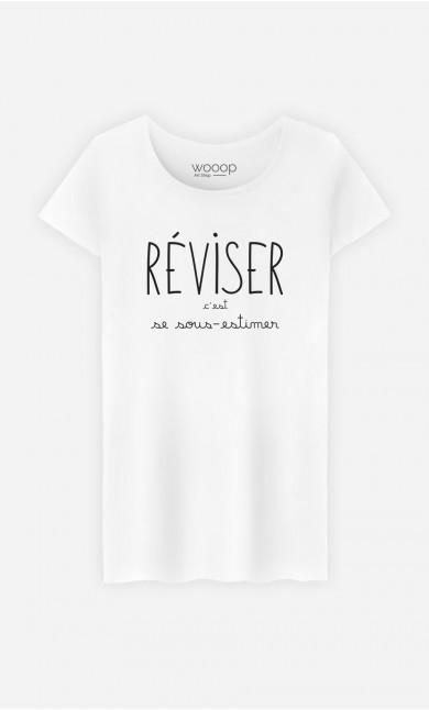 T-Shirt Femme Réviser c'est se Sous-estimer
