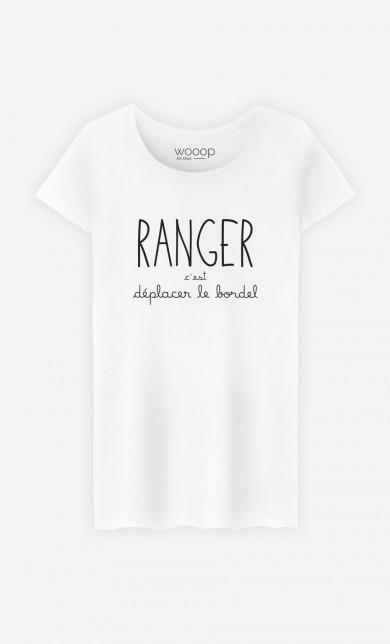 T-Shirt Ranger c'est Déplacer le Bordel