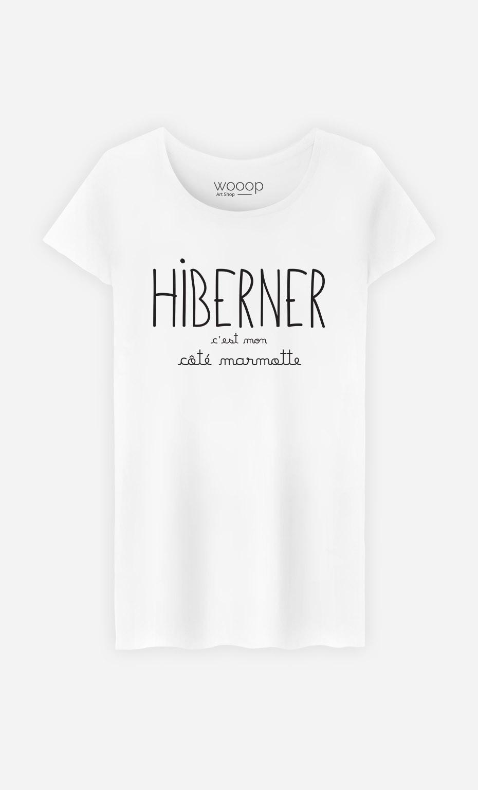 T-Shirt Femme Hiberner c'est mon Côté Marmotte