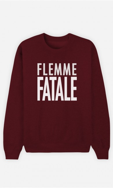 Sweat Bordeaux Flemme Fatale