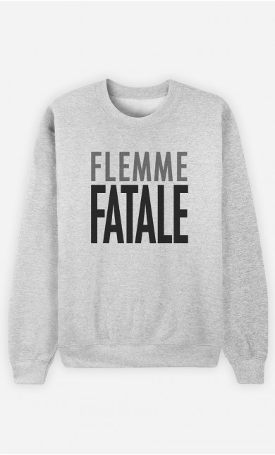 Sweat Flemme Fatale