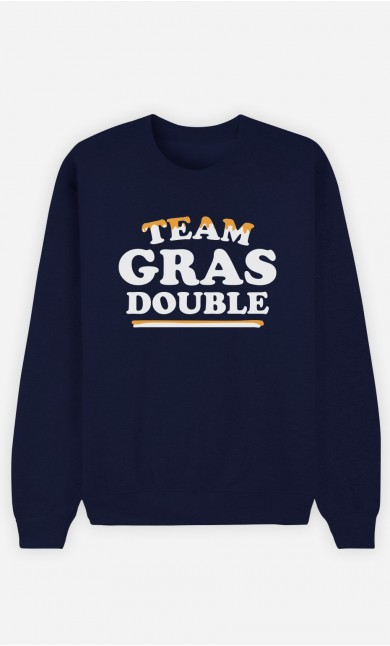 Sweat Bleu Team Gras Double