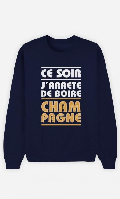 Sweat Bleu J'arrête de Boire Champagne