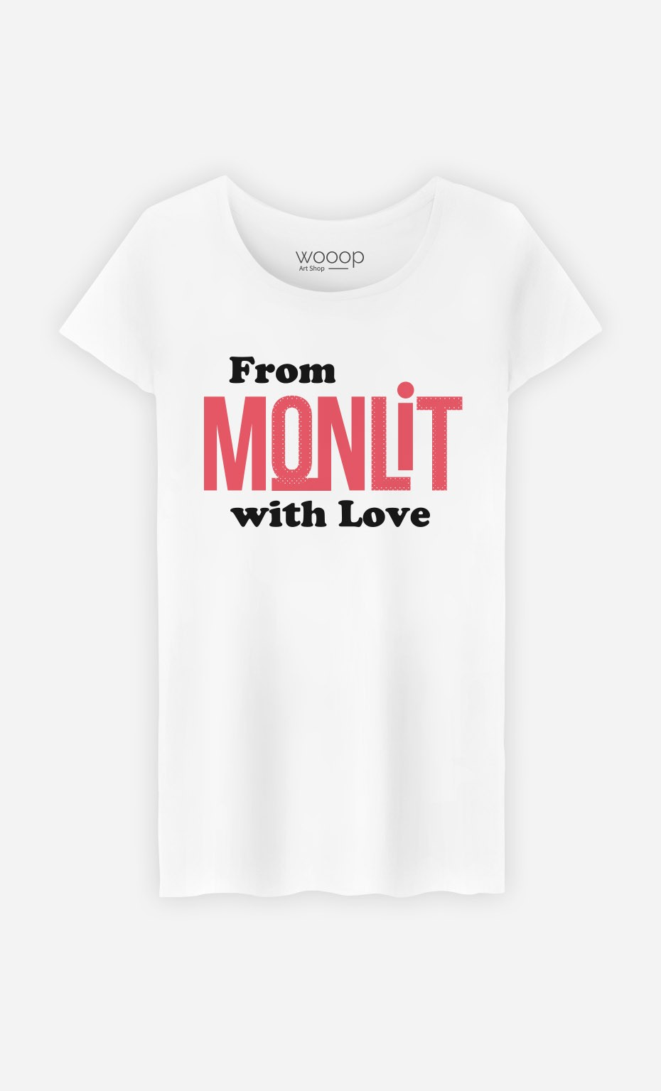 T-Shirt From Mon Lit with Love