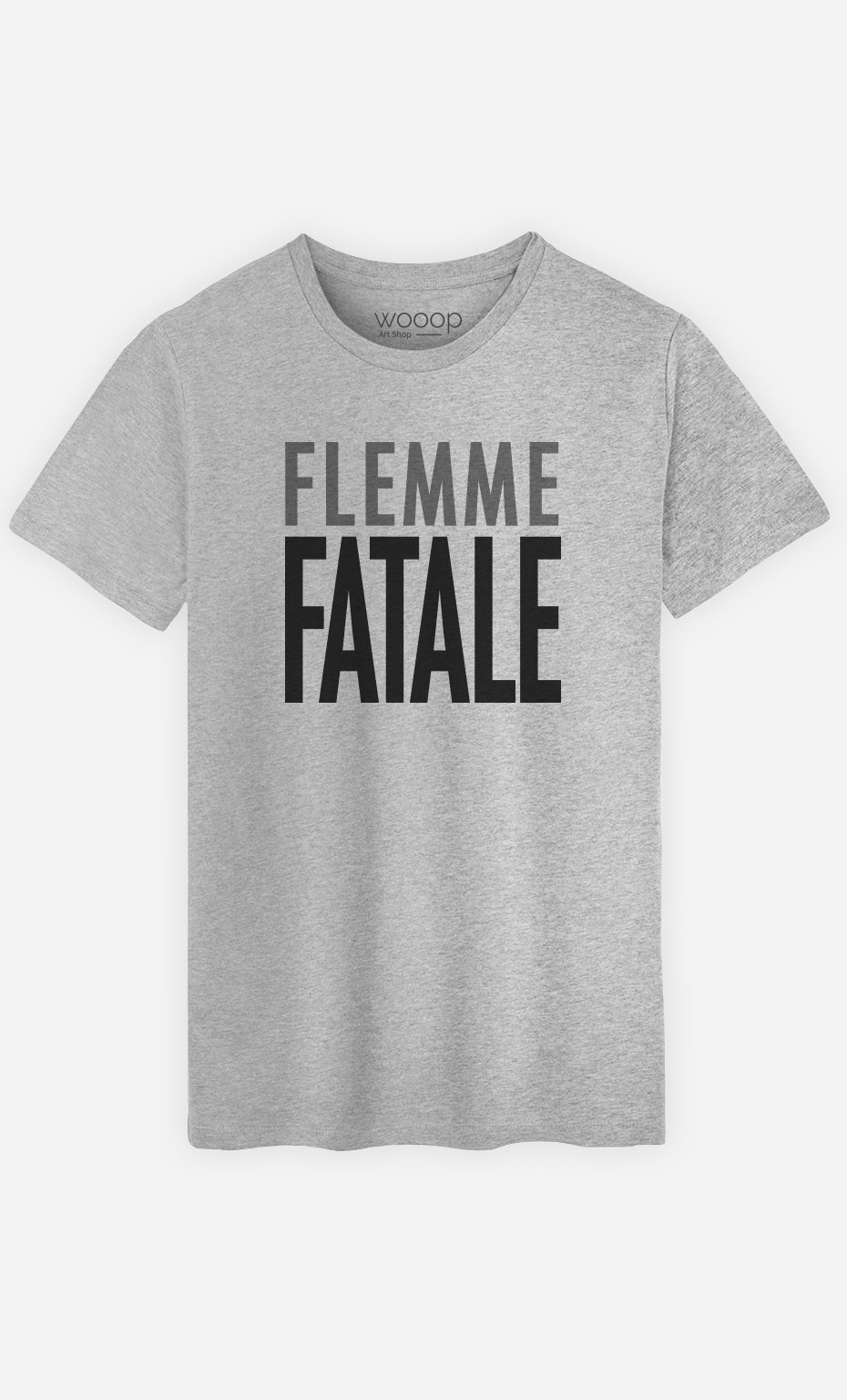 T-Shirt Flemme Fatale