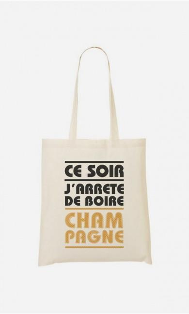 Tote Bag J'arrête de Boire Champagne