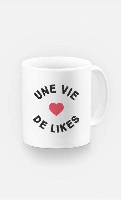 Mug Une Vie de Likes