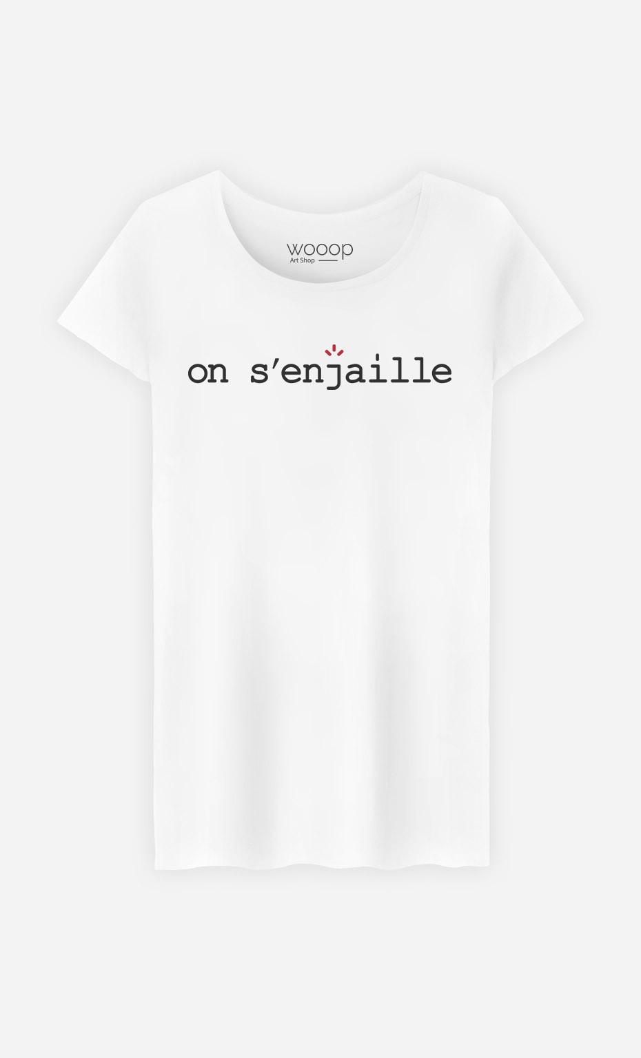T-Shirt Femme On s'enjaille
