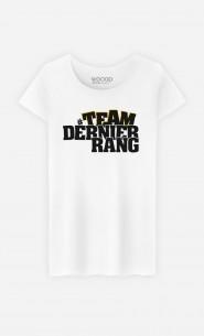 T-Shirt Femme Team Dernier Rang