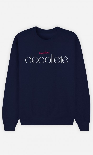 Sweat Bleu Mention Décolleté