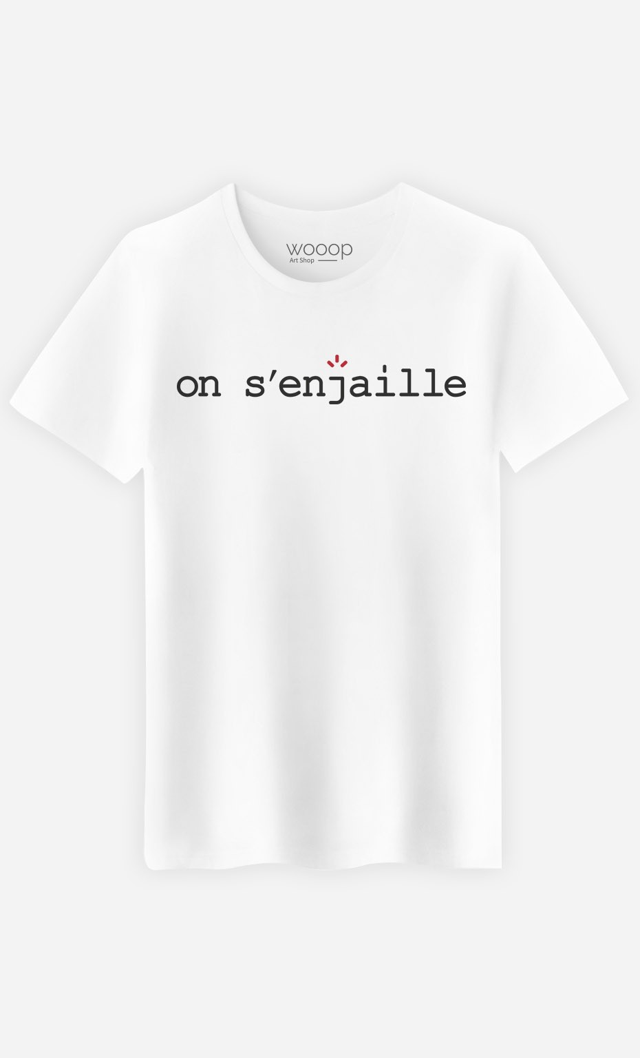 T-Shirt Homme On s'enjaille