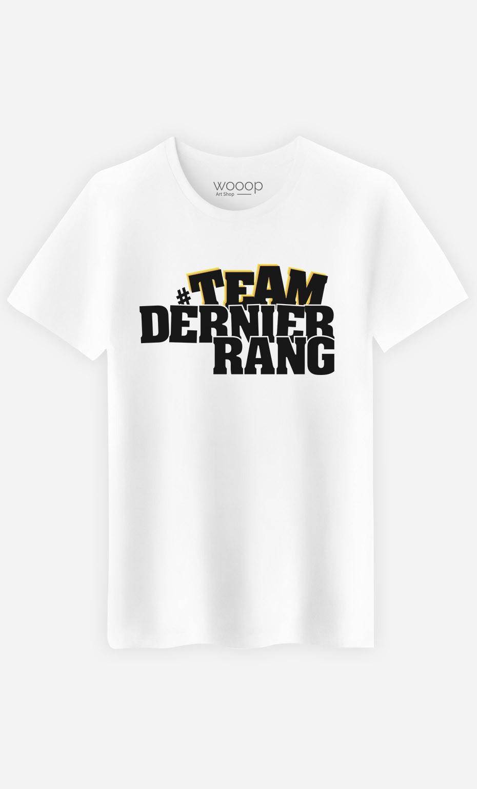 T-Shirt Team Dernier Rang
