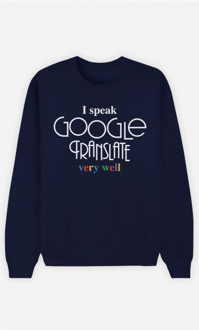 Sweat Homme I Speak Google Translate