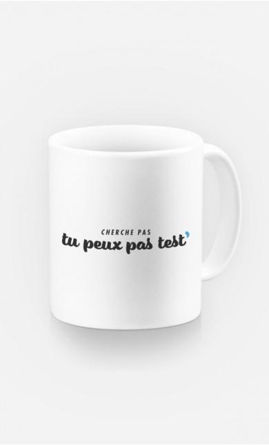 Mug Tu Peux pas Test