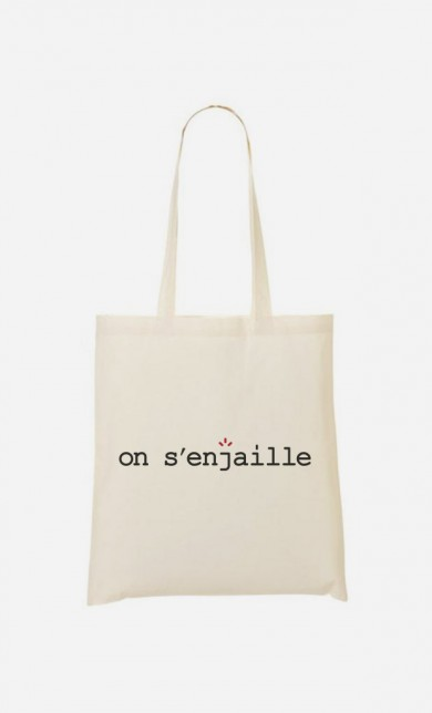 Tote Bag On s'enjaille