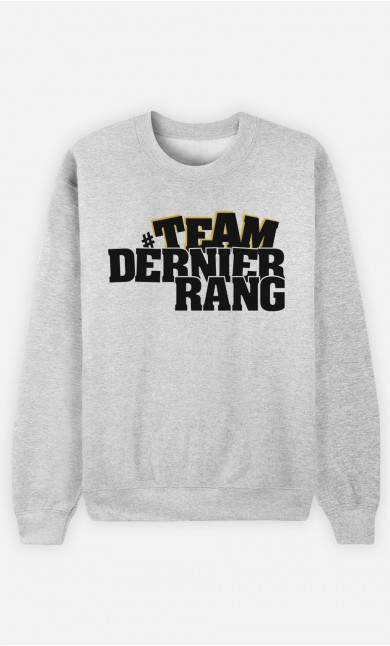 Sweat Team Dernier Rang