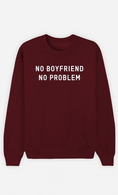 Sweat Bordeaux No Girlfriend No Problem
