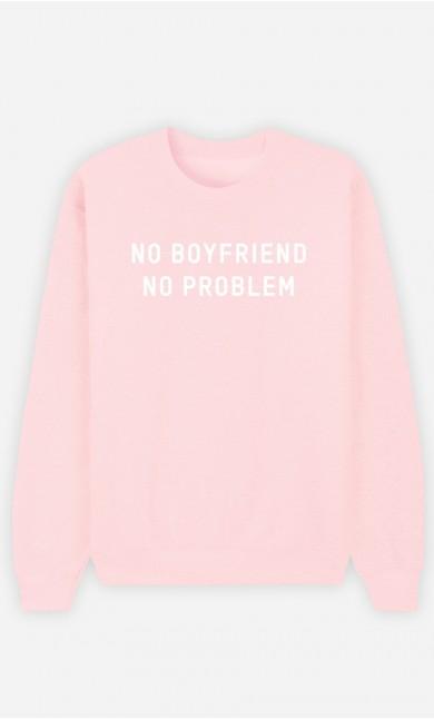 Sweat Femme No Boyfriend No Problem