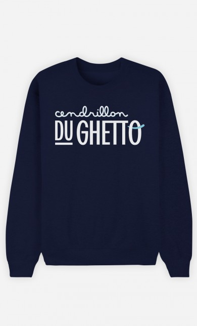Sweat Bleu Cendrillon du Ghetto